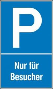Parkplatzs. Nur f. Bes. Aluminium geprägt Bild 1
